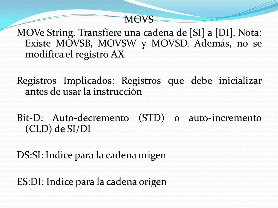MOVS MOVe String. Transfiere una cadena de [SI] a [DI]